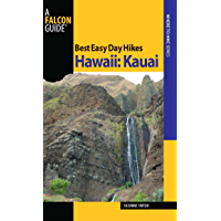 Best Easy Day Hikes Hawaii: Kauai (Best Easy Day Hikes Series)