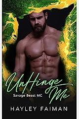 UnHinge Me (Savage Beast MC Book 6) Kindle Edition
