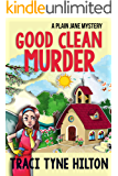 Good Clean Murder: A Plain Jane Mystery (A Cozy Christian Collection) (The Plain Jane Mysteries Book 1)