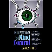 Blueprints of Mind Control (English Edition)
