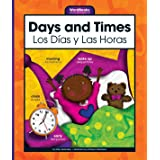 Days and Times/Los Dias y Las Horas (WordBooks/Libros de Palabras)