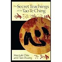 Secret Teachings of the Tao Te Ching
