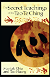 The Secret Teachings of the Tao Te Ching (English Edition)