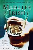 Midlife Irish: Discovering My Family and Myself