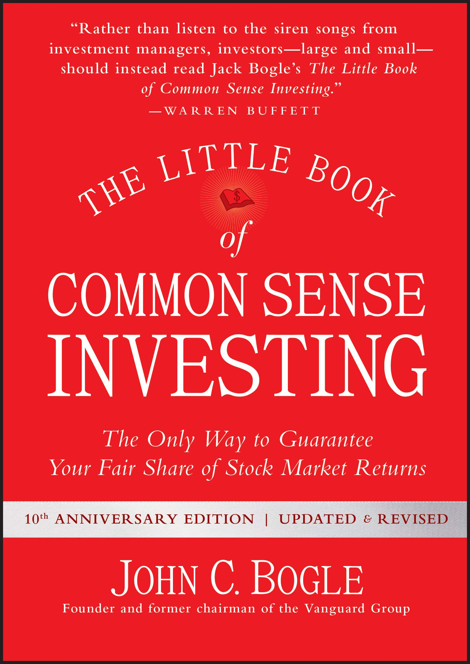 Image for The Little Book of Common Sense Investing: The Only Way to Guarantee Your Fair Share of Stock Market Returns (Little Books. Big Profits)