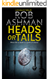Heads or Tails: When life or death is a game of chance (DS Malice Series Book 3)