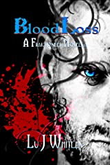 BloodLoss: A Fraktioneer Novella (The Fraktioneers) Kindle Edition