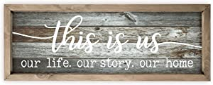 This is Us Our Life Our Story Our Home Rustic Wood Wall Sign 7x19 (Gray with Frame)