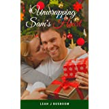Unwrapping Sam's Heart: A Christmas Novella (Unlikely Catches Book 4)