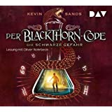 Der Blackthorn-Code – Teil 2: Die schwarze Gefahr: Lesung mit Oliver Rohrbeck (5 CDs)