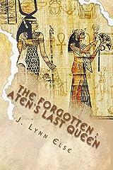 The Forgotten: Aten's Last Queen Kindle Edition