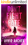 Don't Fight Fate (Cassie McGraw Book 2)
