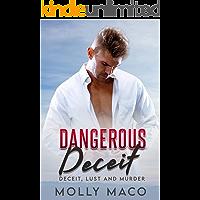 Dangerous Deceit: Deceit, Lust And Murder - Suspense Thriller And Romance