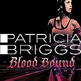Blood Bound: Mercy Thompson Book 2