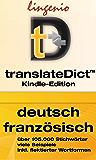 translateDict™: Lingenio Wörterbuch Deutsch-Französisch: Direktes Nachschlagen von Wörtern aus Ihrem Amazon Kindle heraus