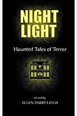 Night Light: Haunted Tales of Terror Kindle Edition