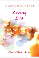 Loving Eva (In Light of Shadows Series Book 2) Kindle Edition