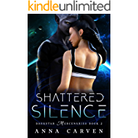 Shattered Silence (Darkstar Mercenaries Book 2) (English Edition)