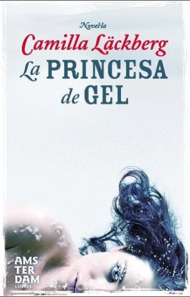 La princesa de gel (Amsterdam Book 45) (Catalan Edition) eBook ...