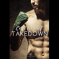 Takedown: Edizione italiana (Bannon's Gym Vol. 2) (Italian Edition) book cover