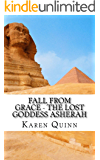Fall From Grace - The Lost Goddess Asherah