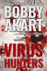 Virus Hunters 3: A Medical Thriller Kindle Edition