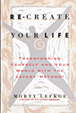 Re-Create Your Life (English Edition)