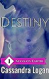 Destiny (Nians on Earth Book 1)