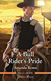 A Bull Rider's Pride (Welcome to Ramblewood Book 8)