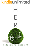 Her Bush (Objects of Attraction)