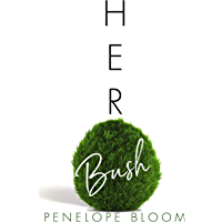 Her Bush (Objects of Attraction) (English Edition)