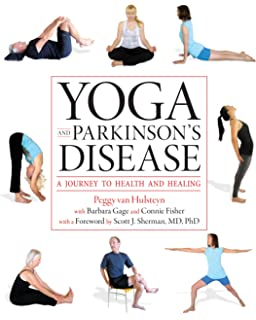 Yoga And Parkinsons Disease A Journey To Health Healing