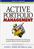 Active Portfolio Management : A quantative approach for producing superior returns and selecting superior money managers