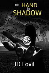 The Hand In Shadow Kindle Edition
