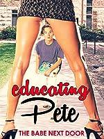 Educating Pete
