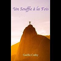 Un Souffle à la Fois (French Edition) book cover