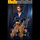 Tempt Me, Your Grace (League of Unweddable Gentlemen Book 1)