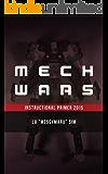 Mech Wars 2015: Instructional Primer (English Edition)