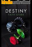 Destiny: Hilltops Series - Book One