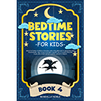 Bedtime Stories for Kids: Meditations Stories for Kids and Children with Dragons and Dinosaurs. Help Your Children Asleep. Go to Sleep Feeling Calm and ... Aesop's Fables. BOOK 4 (English Edition)