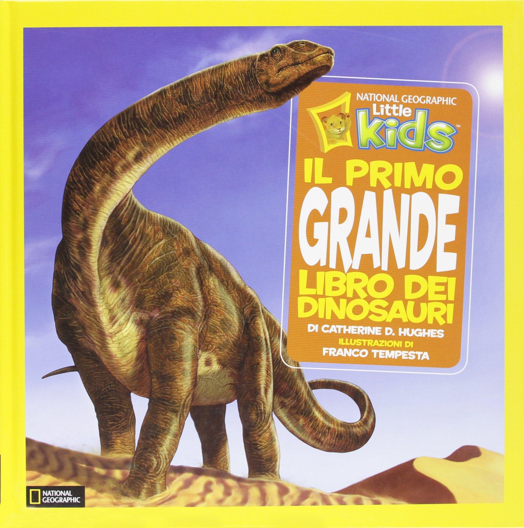 Il primo grande libro dei dinosauri. Ediz. illustrata:  ...