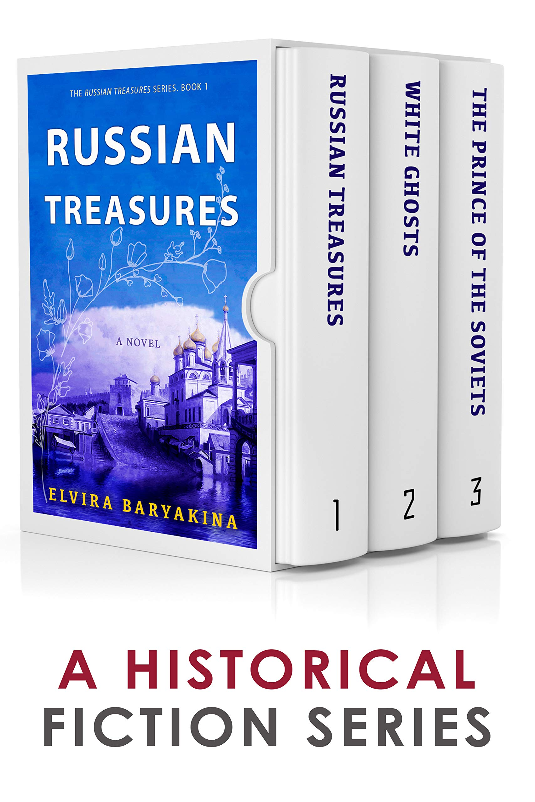The Russian Treasures Series: Books 1-3: A Historical Fiction Box Set por Elvira Baryakina