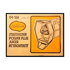 Sunbeam Mixmaster Mixer Power Plus Juicer Attachment #94-361