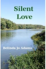 Silent Love Kindle Edition