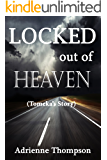 Locked out of Heaven (Tomeka's Story - A Bluesday Continuation)