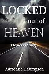 Locked out of Heaven (Tomeka's Story - A Bluesday Continuation) Kindle Edition