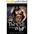 The Call of Her Wolf (Paranormal Shifter Romance) (Whiskey Springs Pack Book 1)
