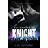 Surrounded By Knight (Knight Raiders Novel Book 1)