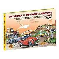Nationale 7, de Paris à Menton