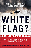 White Flag?: An Examination of the UK's Defence Capability